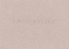 1 Body Builder: Blind deboss on greyboard card. Edition of 100