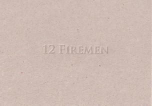 12 Firemen: Blind deboss on to greyboard card. Edition of 100